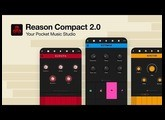 Reason Compact 2.0 - Your Pocket Music Studio for iOS