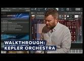Walkthrough: Kepler Orchestra