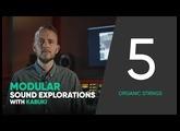 Modular Sound Explorations w. Kabuki – Ep. 5/6 – Organic Strings