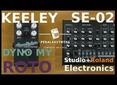 Pedals4Synths   Keeley Dyno My Roto