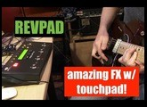 REVPAD Incredible sounding guitar FX w/TOUCHPAD demo by Pete Thorn