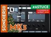 ARPEGIATEUR SURPUISSANT AVEC MASCHINE MK3 - Le Calendrier de l'Avent des Astuces Home Studio