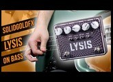 SolidGoldFX Lysis [Bass Demo]