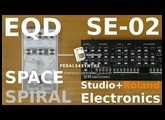 Pedals4Synths - EarthQuaker Devices  Space Spiral delay W/Studio Elkectronics & Roland SE-02
