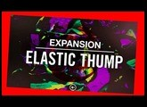 ELASTIC THUMP - MELODIC FUTURE FUNK   Expansion All Kits - Native Intruments Demo