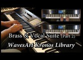 WavesArt Brass & Vocal Suite Kronos EXs Library (Part 2)