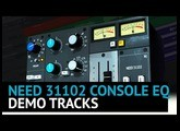 Need 31102 Console Eq Plugin - Demo Tracks