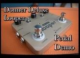 Donner Deluxe Looper Pedal Demo -  Mark Richardson Guitar