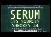 [Xfer Records] Serum: Sources sonores #4 [tuto fr]