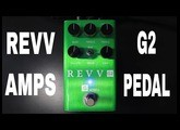 REVV Amps G2 Pedal Demo Video By Shawn Tubbbs