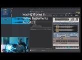 looping drones in Native Instruments Kontakt 5