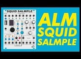 ALM Busy Circuits Squid Salmple // Fast & powerful 8 channel audio and CV sampler in Eurorack