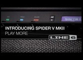 Introducing Spider V MkII | Line 6