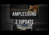 Ample Sound 3.1 Update (acoustic VIs): What You Need To Know