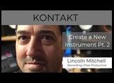 KONTAKT Tutorial: Create a New Instrument Part 2