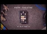Mojo Hand FX Park Theatre (demo)