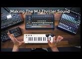 Making the MJ Thriller Sound