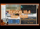 Reason 10 4 is out! Playing with New Toys
