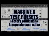 Native Instruments: Massive X Test presets factory sound bank [sons usine]
