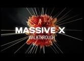 MASSIVE X Walkthrough | Native Instruments