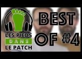 Les pieds dans le patch saison 3, Best of #4