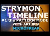 Pedals4Synths - Strymon Timeline #1 the PATTERN mode W/ Arturia Microfreak