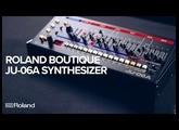 Roland Boutique JU-06A Synthesizer (JUNO-106 & JUNO-60)
