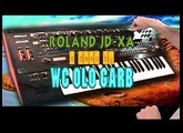 Roland JD-XA | demo by Jexus / WC Olo Garb (part 2 of 2)