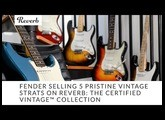 Fender Sells 5 Pristine Vintage Strats on Reverb | Fender Certified Vintage™ Shop