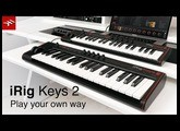 iRig Keys 2 - Play your own way