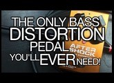 The Only Bass Distortion Pedal You'll Ever Need! - Source Audio AfterShock Bass Distortion