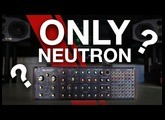 Build A Track Only Using The Behringer Neutron