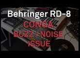 Behringer RD-8 ISSUE HUM / NOISE ON CONGAS