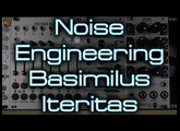 Noise Engineering - Basimilus Iteritas