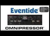 Eventide Omnipressor Plug-in Overview and Demo