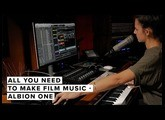 All You Need To Make Film Music – Albion ONE