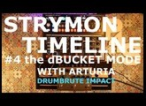 P4S - Strymon Timeline #4 : dBucket Mode W/Arturia DrumBrute Impact