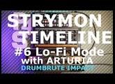 P4S - Strymon Tumeline #6 The IMPRESSIVE Lo Fi mode W/ Arturia Drumbrute Impact!!