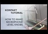 Kontakt Tutorial: How to Make Microphone Level Knobs + FREE BOWED NAGOYA HARP KONTAKT LIBRARY