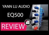 #REVIEW #SB YANN LU AUDIO #EQ 500