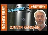 ASTON STEALTH : UN BON CHOIX COMME PREMIER MICRO ? Test et démo.