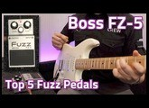 Boss FZ-5 Demo - Top 5 Fuzz Pedals