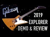 2019 Gibson Explorer Demo & Review