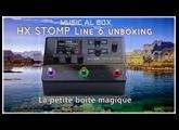 Line 6 HX Stomp Unboxing  La petite boite magique  #MultiEffets Guitares