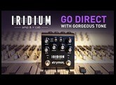 Strymon Iridium – Where Can I Use It?