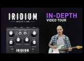 Strymon Iridium – In-Depth Tour With Sound Designer Pete Celi