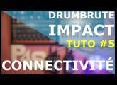 [TUTO] DrumBrute Impact Arturia Tuto #5 -  CONNECTIVITÉ