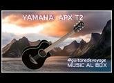 Test de Guitares de Voyage #1 La Yamaha APX T2 #guitaredevoyage