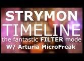 Strymon TIMELINE #7 the fantastic FILTER Mode