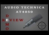 Audio Technica AT4050 Review [with Demo]